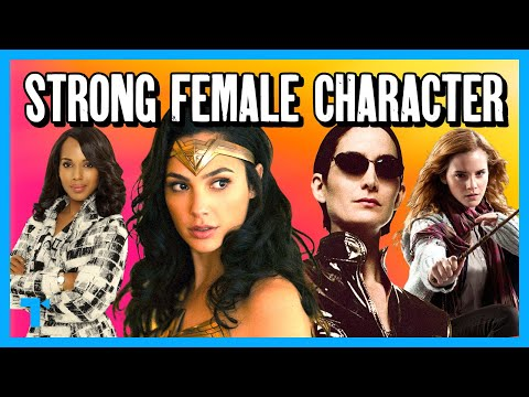 The Strong Female Character Trope, Explained