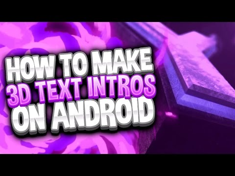 How To Make DOPE Intros on Android 2018