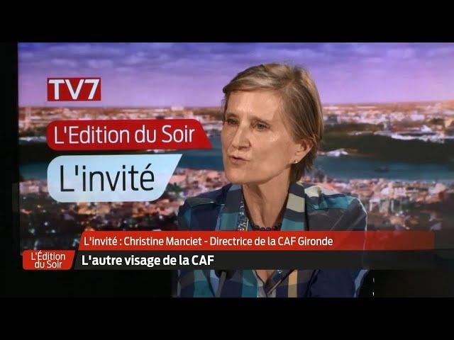 L'Édition du Soir | L'invité | Christine Manciet, directrice de la CAF Gironde