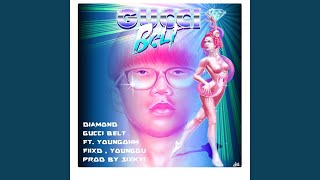 Gucci Belt (feat. YOUNGOHM, FIIXD, Younggu)