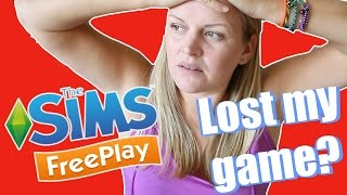 Sims Freeplay | Lost my game save?