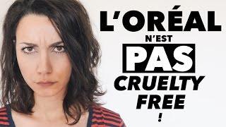 L'ORÉAL N'EST PAS CRUELTY FREE ! 👿  | Coline