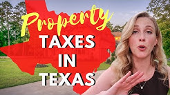 Property Taxes in Texas - What You Should Know