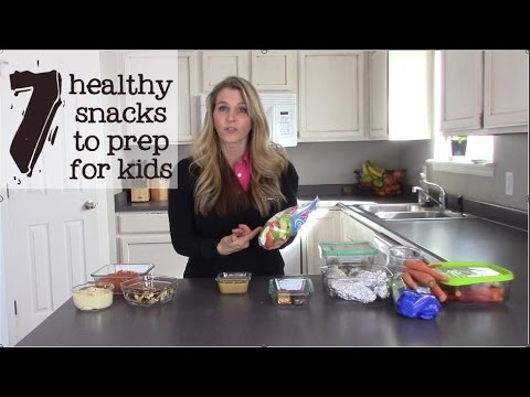 7 Foods To Prep For Hungry,  Healthy Kids Snacks!