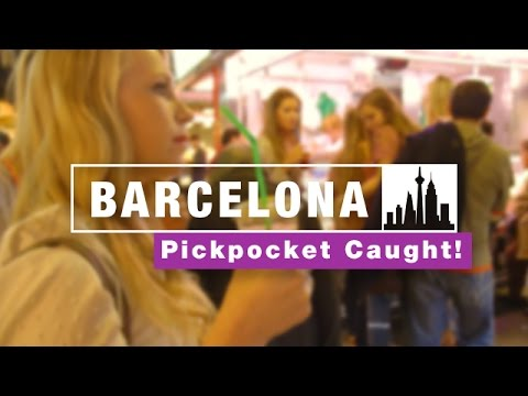 Barcelona Pickpocket CAUGHT ON CAMERA
