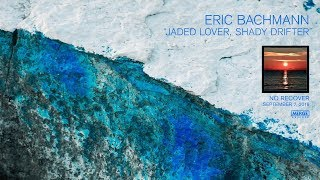 Eric Bachmann Jaded Lover Shady Drifter @ www.OfficialVideos.Net