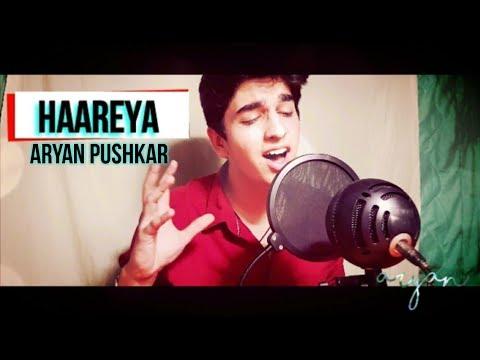 Haareya   Aryan Pushkar   Karaoke Cover   Arijit Singh