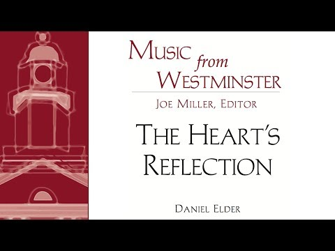 "Daniel Elder - ""The Heart's Reflection"""