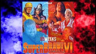83 Weeks #41- Superbrawl 6