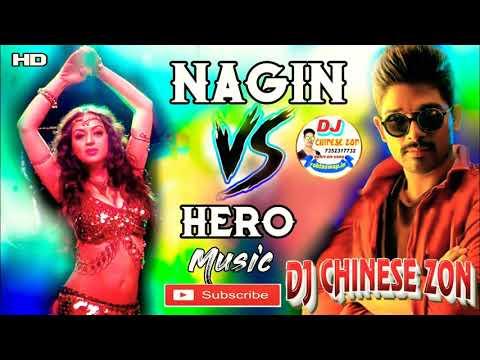 heero-vs-nagin-(bend-party-remix)-hero-nagin-competition-dj-rajkamal-basti-dj-chinese-zon