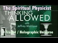 The Holographic Universe - You are dreaming right now - Michael Talbot