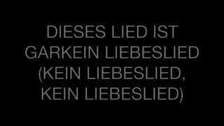 Kein Liebeslied - Kraftklub (Lyrics)♥