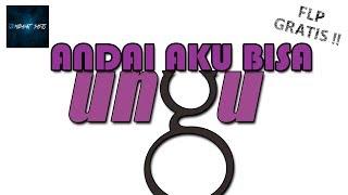 Gambar cover UNGU ANDAI AKU BISA REMIX - Hidayat Sasto FREE FLP DOWNLOAD #FLstudio