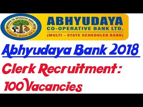 Abhyudaya Co-Operative Bank Clerk Recruitment 2018 || Total 100 Vacancies