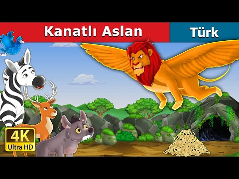 Kanatlı Aslan | The Winged Lion in Turkish | Turkish Fairy Tales