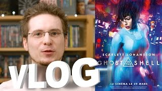 Vlog - Ghost in the Shell (2017)