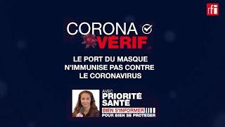 Non, le port du masque n'immunise pas contre le coronavirus !
