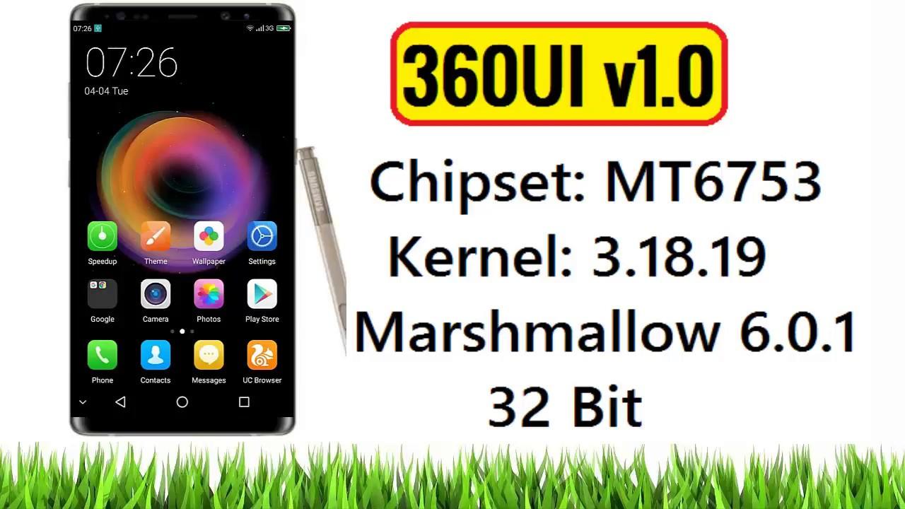 [MT6753] 360UI v1 0 ROM for MT6753 Kernel 3 18 19 MM 6 0 1 32 Bit