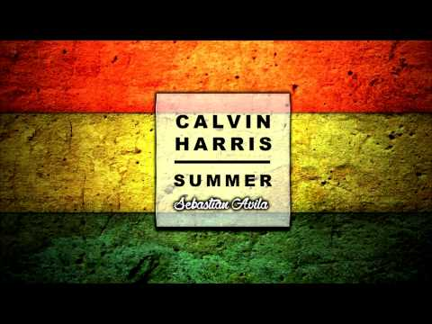 Calvin Harris - Summer ( Vers Reggae - Sebastian Avila )