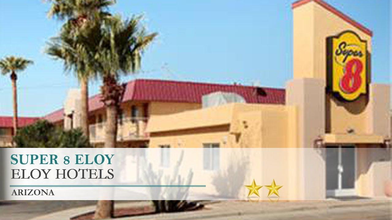 Super 8 Eloy Hotel Arizona