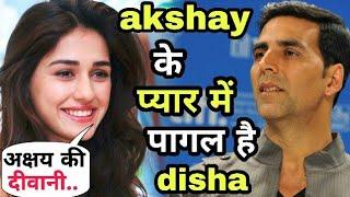 beautiful girl disha patani likes akshay kumar very much