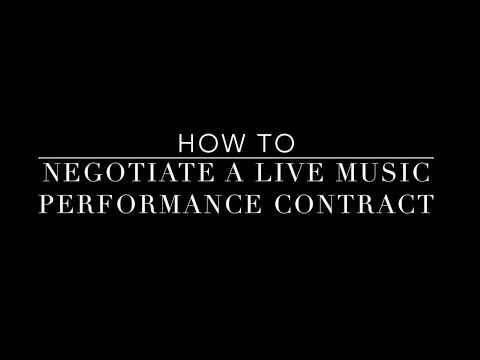 How To Negotiate A Live Music Performance Contract