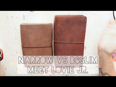 Narrow vs B6Slim...Meet Lovie Jr.