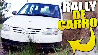 RALLY COM MEU CARRO NOVO