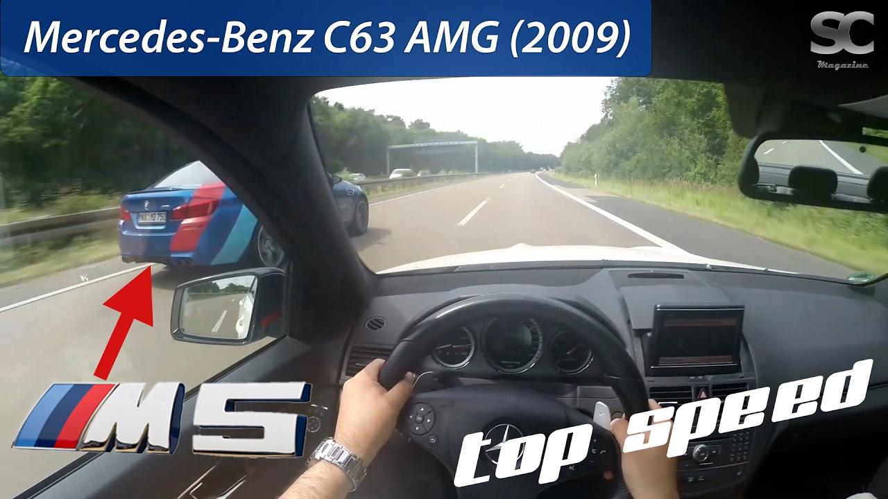 Mercedes Benz C63 Amg 2009 Vs Bmw M5 On German Autobahn Pov Top Speed Drive Youtube