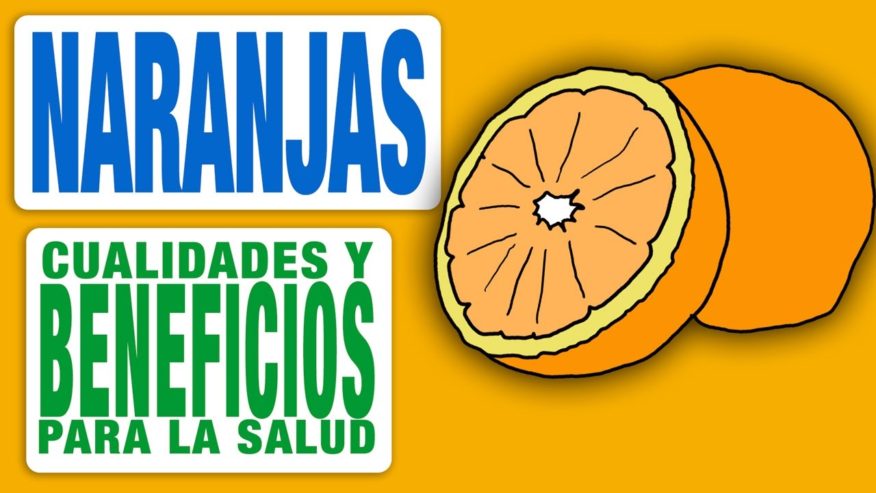 que beneficios me trae la naranja