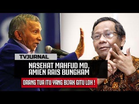 MAHFUD MD Nasehati MBAH AMIEN RAIS , Tua Kok Sontoloyo !