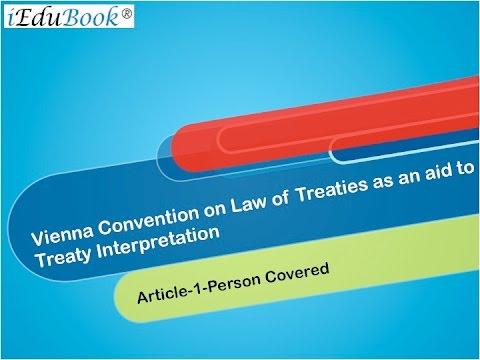 15  Vienna Convention on Law of Treaties - International Tax by CA Arinjay Jain