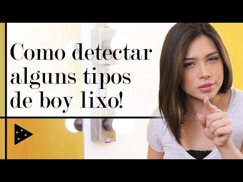 SERÁ QUE VOCÊ ESTÁ SAINDO COM UM VERDADEIRO BOY LIXO?!