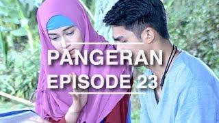 Pangeran - Episode 23