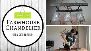DIY: FARMHOUSE CHANDELIER