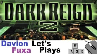 DFuxa Plays Dark Reign 2 - JDA Mission 8 Part 1