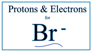 In this video we'll use the periodic table and a few simple rules to find number of protons electrons for bromide ion (s 2-). from t...