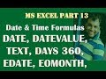 #20 Hindi Excel Date & Time Formulas DATE, DATEVALUE, DAYS360, EDATE, EOMONTH,