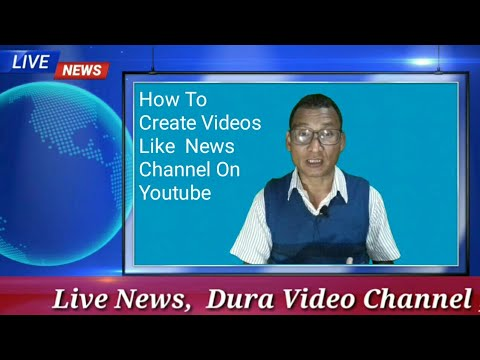 How To Create Videos Like The News Channel on You Tube