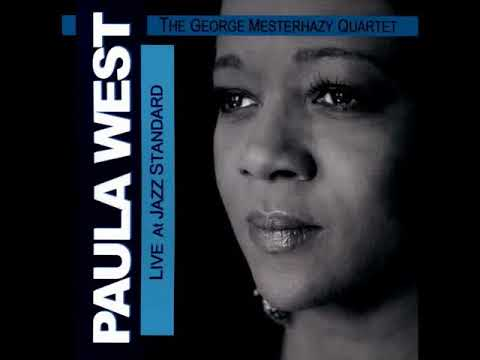 Paula West / The George Mesterhazy Quartet - Softly As In a Morning Sunrise (Hammerstein /Romberg)