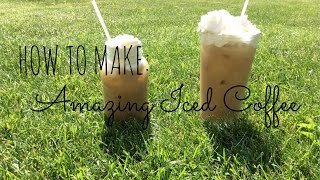 How To Make- Amazing Iced Coffee