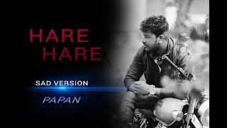 HARE HARE - HUM TO DIL SE HARE Unpluged cover by  PAPAN    JOSH