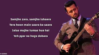 Tera Hua (Lyrics) - Atif Aslam | Loveyatri