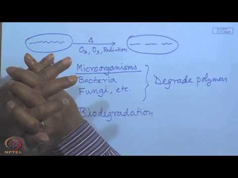 Mod-12 Lec-30 Environmental Degradation of Polymers