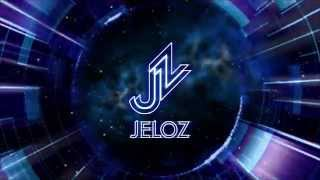 Jeloz -  Por Ti [Official Music]