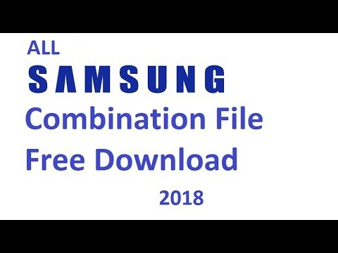 Samsung Combination File All Model Free Download 2018