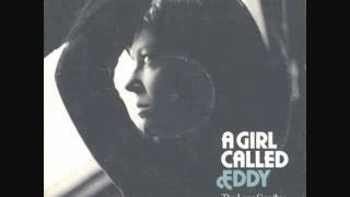 A Girl Called Eddy - Under The Warm Sun