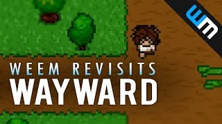 Wayward Revisit - Wayward Gameplay, Beta 2.5