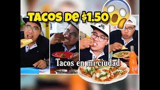 🌮PROBANDO TACOS / HAY DE $1.50 PESOS 😱
