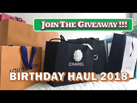 My Birthday Haul 2018 & Giveaway | Chanel, LV, Gucci and more | Kat L